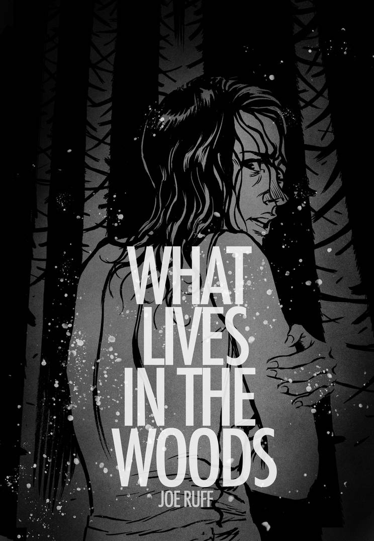 What Lives in the Woods Cover by JoeRuff