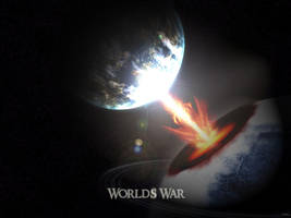 Worlds War by myg0t-DKay