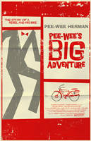 Pee-Wee's Big Adventure Poster by markwelser