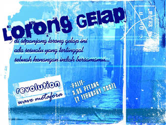 Lorong Gelap by wavemetafora