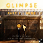 GLIMPSE - PART I : MINE (Animation) by FikryFadhillah