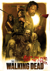 The Walking Dead: Fight The Dead. Fear The Living. by ChristopherOwenArt