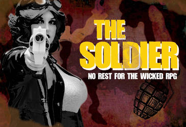Soldier: No Rest For The Wicked RPG by jenesee