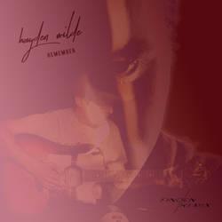 Hayden Wilde - Remember (FINDEN Remix) Album Art by Supergecko99
