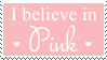 Believe in Pink stamp by Mel-Rosey