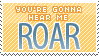 ROAR Stamp by Mel-Rosey