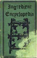 Ingredient Encyclopedia by Lost-in-Hogwarts