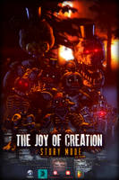 The Joy of Creation: Story Mode - Movie Poster by TF541Productions