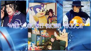 Sonic met Michael Jackson Wallpaper by NatouMJSonic