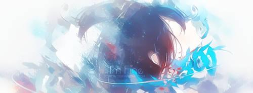 I'm Fine by CeroSigs