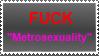 Anti-Metrosexual stamp by nothinplz
