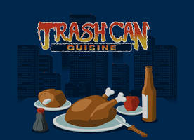 Trash Can Cuisine by JaffaCakeLover