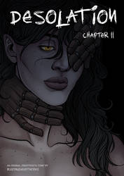 [DESOLATION]: Chapter II Cover by BleedingHeartworks