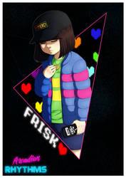 Arcadian Rhythms - Frisk (poster) by Destiny-Smasher
