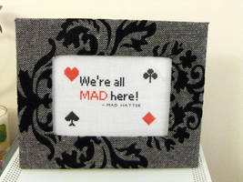 We're All Mad Here by VickitoriaEmbroidery