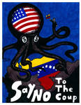 SAY NO! To the Coup by RedAmerican1945