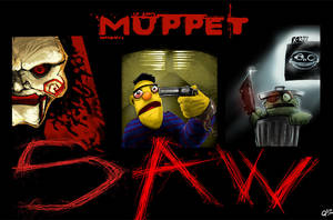 Muppet SAW by DoctorGurgul