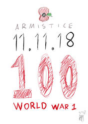 Armistice100 No.4 - WW1 ended 100 years today by JMK-Prime