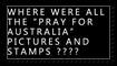 Pray for Australia? by NoWreka
