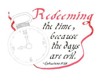 Redeeming the Time by GalasiaSeekai
