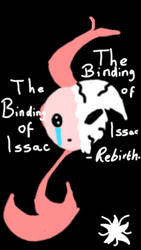 Indie Game Series-The Binding of Issac# by blissfulangel1994