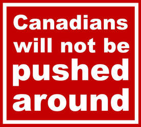 Canadians will not be pushed around by rabbitica