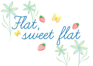 Flat Sweet Flat Sign by Happysmitten