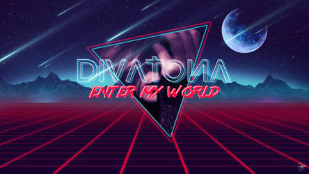 Divatona - Enter My World by Grum-D