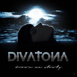 Divatona - drown me slowly by Grum-D
