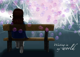 .: Waiting in my world :. by OhAnika