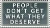 'You deserve better' by Lunar-Alienism