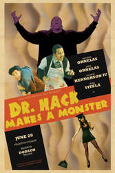 Dr Hack Makes a Monster poster by Thrash618