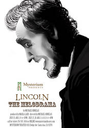 Lincoln The Melodrama by Thrash618