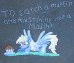To catch a muffin one must think like a muffin!04 by Malte279