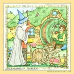 Hobbit: Gandalf came by... by moonytash