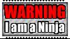 WARNING. I'M A NINJA - Stamp by Iluvrocks