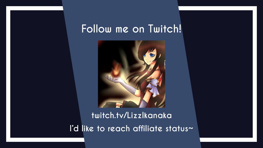Follow Me On Twitch by LizzIkanaka