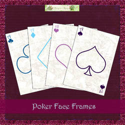 Poker Face - Frames by FullMoonArtists