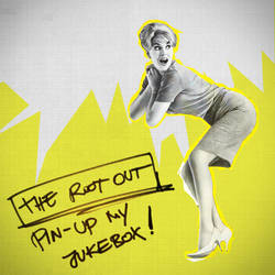 Pin-Up My Jukebox by rootout