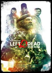 Left 4 Dead poster by WarfyrdauzwaR