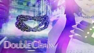 [MMD]-Double-Chain by MMDLoneWolf