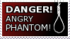 Danger Angry Phantom STAMP by lonewined