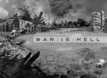 WAR IS HELL by digitalxdefiant