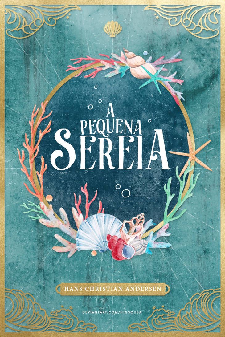 A PEQUENA SEREIA - Book Cover by HigSousa
