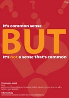 Common sense or the lack of by a2designs