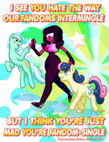 Fandom Is Stronger Than You by TexasUberAlles