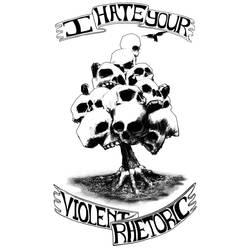 I Hate Your Violent Rhetoric by geoffsebesta
