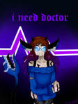 I Need Doctor by LilyDragon14