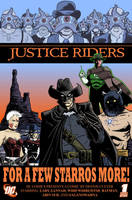 The Justice Riders by dennisculver