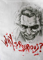 why so serious? by 3yen